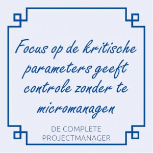 de-complete-projectmanager-roel-wessels-holland-innovative-projectmanagement-focus-op-de-kritische-parameters